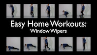Easy Home Workouts – Window Wipers