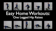 Easy Home Workouts – One Legged Hip Raises
