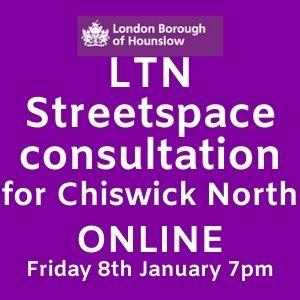 LTN Streetspace Consultation - Chiswick North