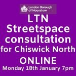 LTN Streetspace Consultation - Chiswick North