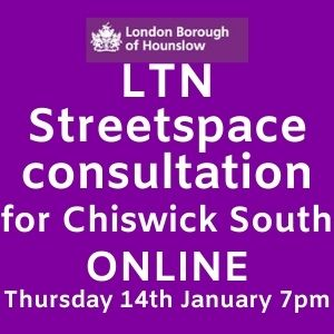 LTN Streetspace Consultation - Chiswick South